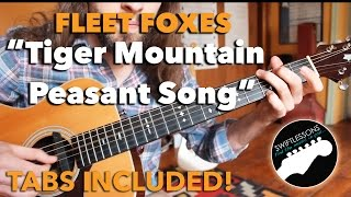 fleet foxes guitar lesson tiger mountain peasant song