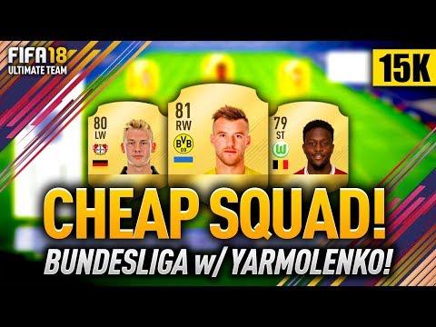 FIFA 18 BUNDESLIGA SQUAD w/ YARMOLENKO & ORIGI! CHEAP & OVERPOWERED PLAYERS!