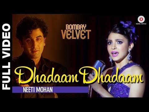 Dhadaam Dhadaam Full Video -  Bombay Velvet -  Ranbir Kapoor & Anushka Sharma | Amit Trivedi