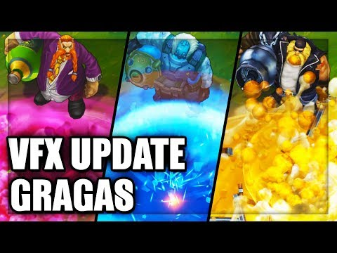 All Gragas Skins Visual Effects Update (VFX) 2018 - League Of Legends