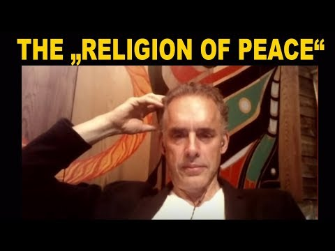 """Jordan Peterson: The Deep Rooted Problems of the """"Religion of Peace"""""""