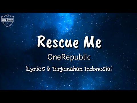 Rescue Me Lirik Terjemahan