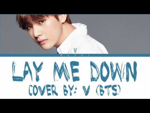 BTS V - LAY ME DOWN (COVER)   Color Coded Lyrics   English