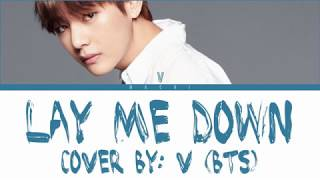Скачать BTS V LAY ME DOWN COVER Color Coded Lyrics English