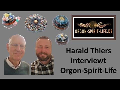 Harald Thiers Interviewt Orgon Spirit Life