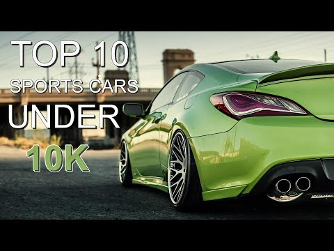 Top 10 Sports Cars Under 10k! (2018)