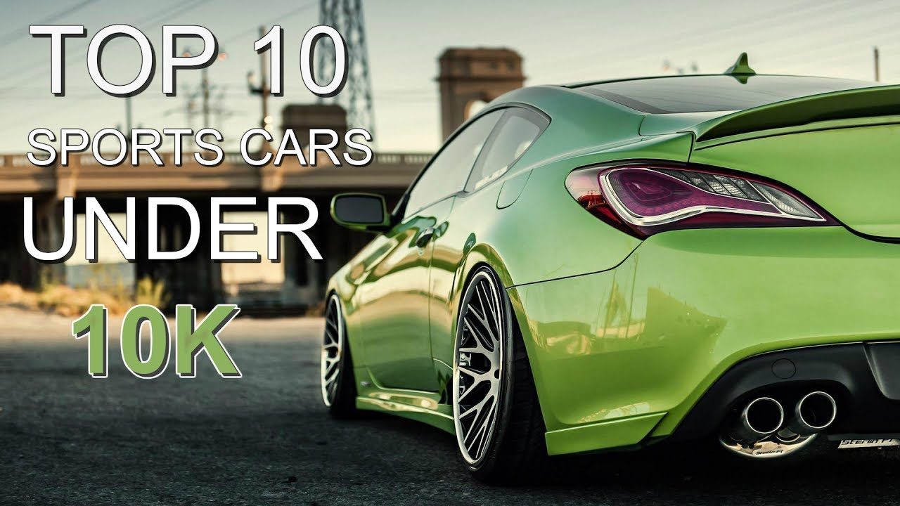 Top 10 Sports Cars UNDER 10k! 2018  YouTube