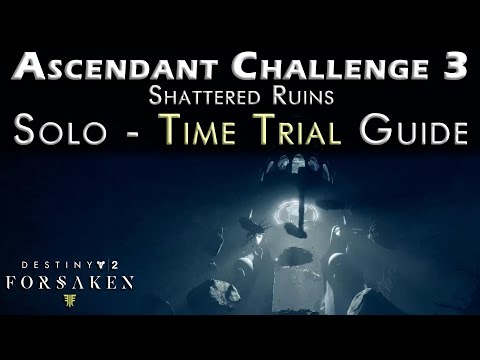 Ascendant Challenge 3 - Solo Time Trial - Shattered Ruins - Guide - Location Spine of Keres