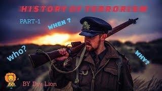 HISTORY OF TERRORISM- PART 1