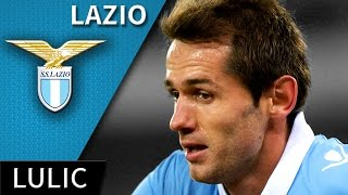 Senad Lulic • Lazio • Best Skills, Passes & Goals • HD 720p