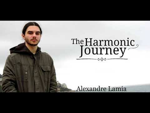 Alexandre Lamia - The Harmonic Journey (FULL ALBUM/COMPILATION 2018)