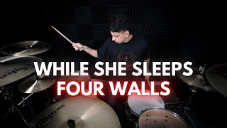 While She Sleeps - Four Walls | Drum Cover