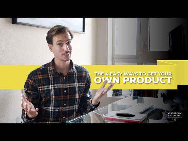 The 4 Easy Ways To Get Your Own Product