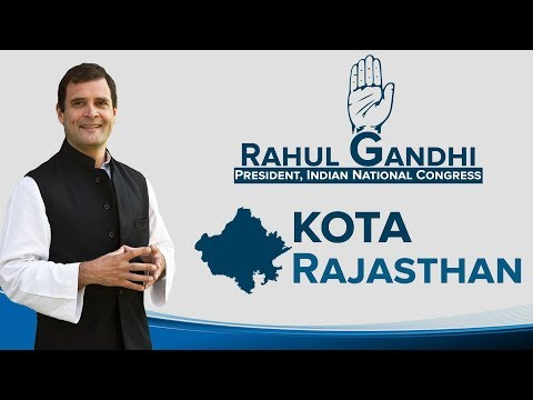 LIVE: Congress President Rahul Gandhi addresses a public gathering in Kota, Rajasthan