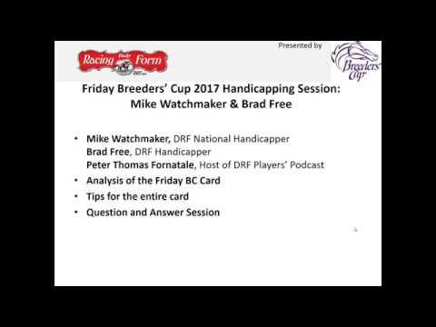 DRF Handicapping Session for Friday Breeders' Cup races