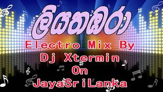 Liyathambara EDM Mix By Dj XTermin on JayaSriLanka