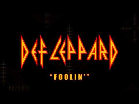 Def Leppard - Foolin' (Lyrics) Official Remaster