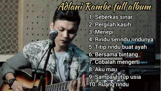 Download lagu Adlani Rambe full album