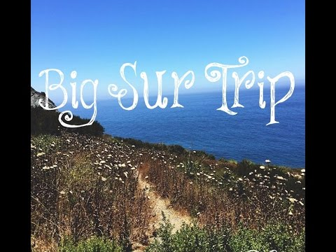 Big Sur Vlog 7.19.16