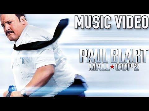 Paul Blart: Mall Cop 2 (2015) Music Video