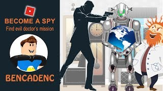 ROBLOX BECOME EIN SPY OBBY | FIND THE EVIL DOCTOR ES MISSION