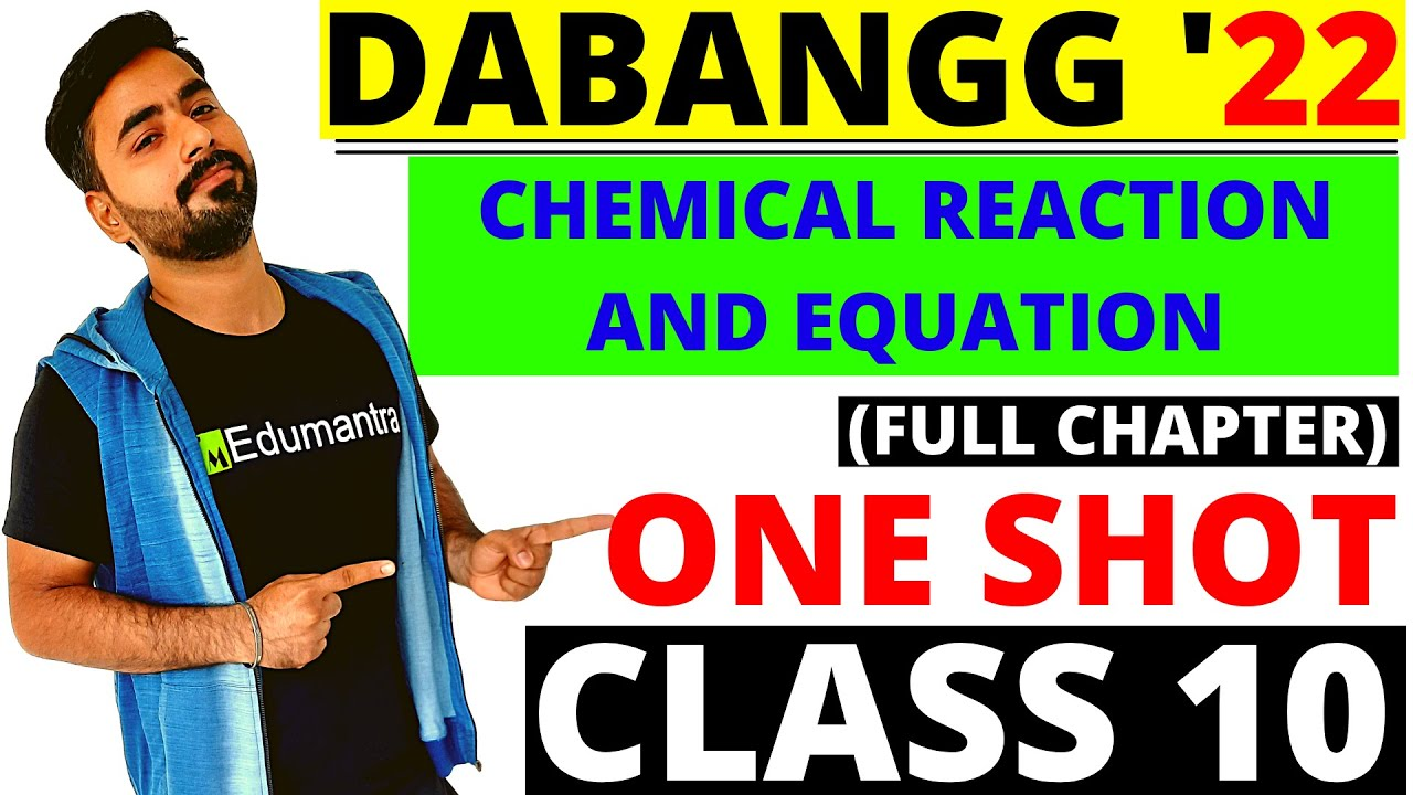 Chemical Reaction & Equation l Full chapter ONE SHOT l CLASS 10 BY l SANJIV SIR
