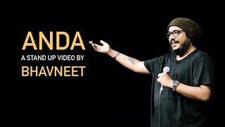 Anda | Stand up Comedy by Bhavneet