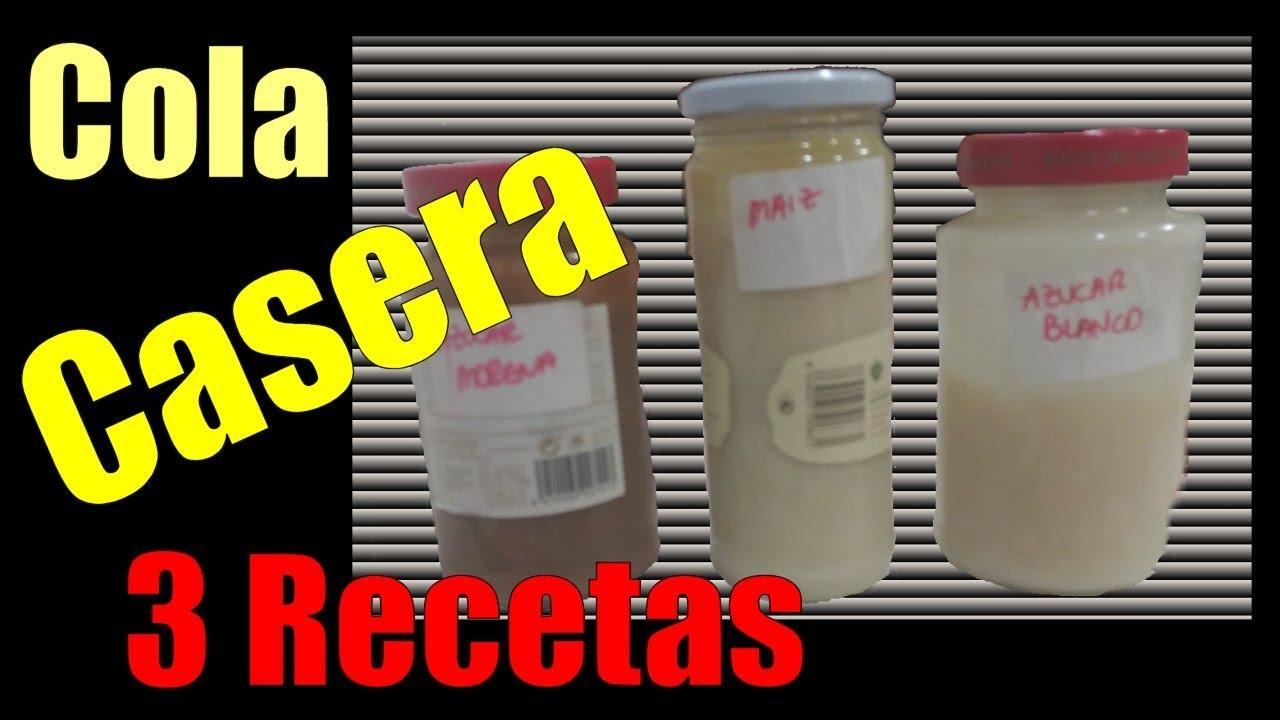 Como Hacer Cola Casera Efectiva I 3 Recetas I Pegamento Casero Rápido Y Fuerte Fácil Económico Youtube