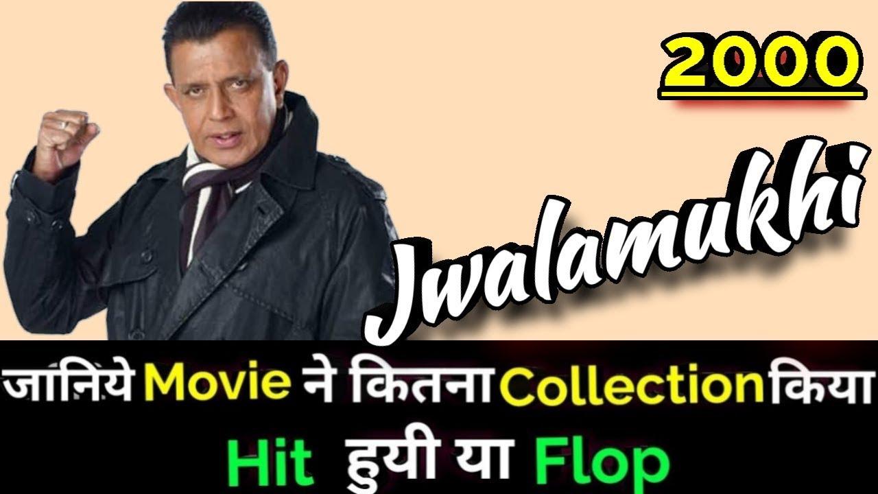 Download Mithun Chakraborty JWALAMUKHI 2000 Bollywood Movie Lifetime WorldWide Box Office Collection