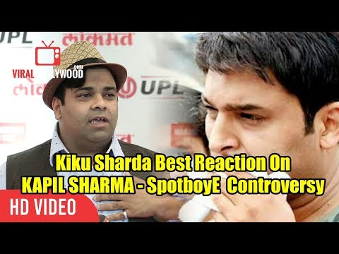 Kiku Sharda Best Reaction On Kapil Sharma - SpotboyE Controversy | Supports Kapil