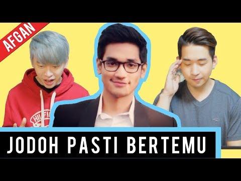 REAKSI ORANG KOREA LIHAT MV AFGAN - JODOH PASTI BERTEMU !!