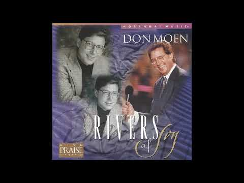 Don Moen- Be It Unto Me (Hosanna! Music)