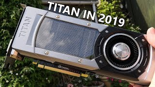can The Original GTX TITAN Still Game at 60FPS Ultra?