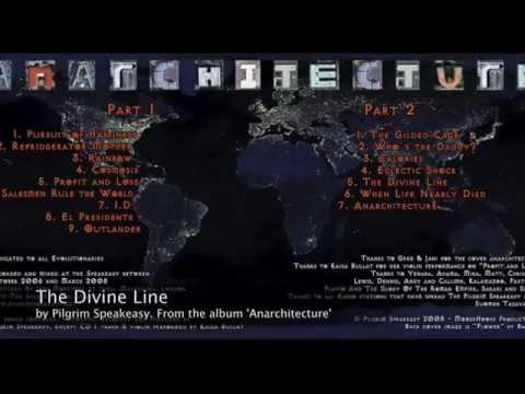 Pilgrim Speakeasy : The Divine Line