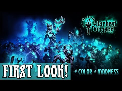 FIRST LOOK  THE COLOR OF MADNESS DLC!  Darkest Dungeon