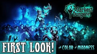 FIRST LOOK - THE COLOR OF MADNESS DLC! - Darkest Dungeon