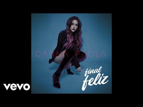 Danna Paola - Final Feliz (Audio)