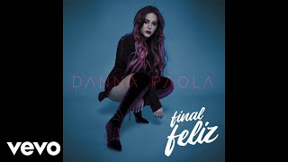 Danna Paola - Final Feliz (Audio)