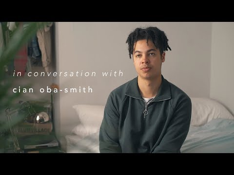 In Conversation With | Cian Oba-Smith