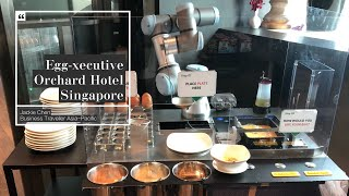 Egg-xecutive | Egg-making Robot | Orchard Hotel Singapore