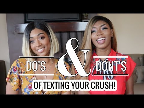 DOS & DONTS OF TEXTING YOUR CRUSH!!(MUST WATCH!)