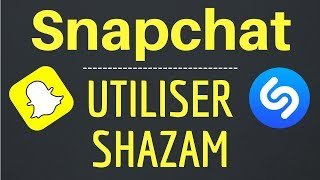 Download Utiliser SHAZAM sur SNAPCHAT, ou comment SHAZAMER Snapchat Mp3 and Videos