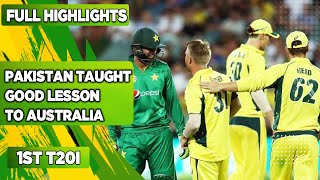 Pakistan Taught Good Lesson To Australia   1st T20I   Full Highlights   PCB   MA2F