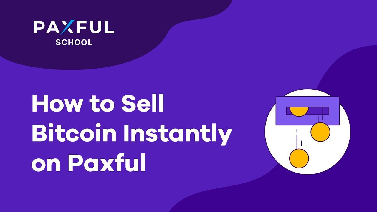 how to sell bitcoin on paxful