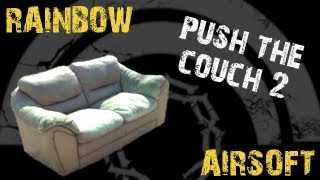 SC Viper: Push The Couch 2 - RAINBOW Airsoft