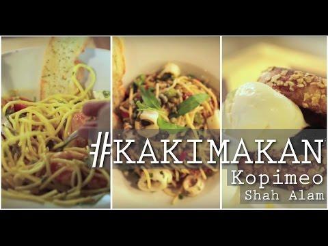 #KakiMakan: Kopimeo, Shah Alam.