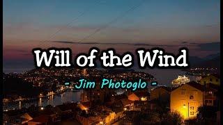 Will of the Wind - Jim Photoglo (KARAOKE VERSION)