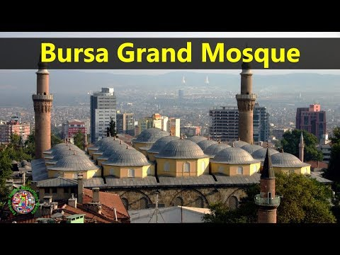 Best Tourist Attractions Places To Travel In Turkey | Bursa Grand Mosque Destination Spot