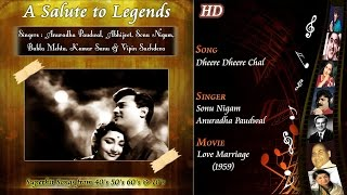 Dheere Dheere Chal | A Salute To Legends | Love Marriage 1959 | Sonu Nigam | Anuradha Paudwal | HD