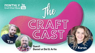 The Craft Cast- Season 3 Episode 4 Live with Daniel of Del & Artie